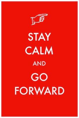 Stay-Calm-Go-Forward